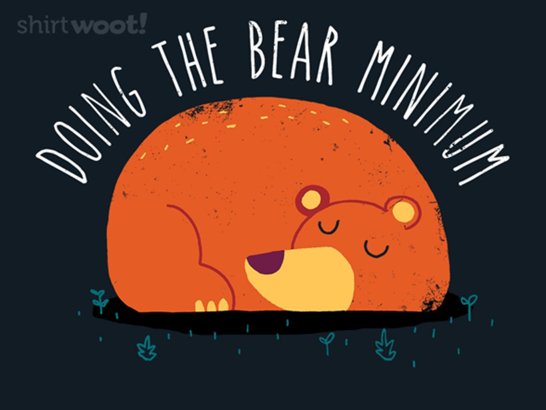 Woot!: Bear Minimum