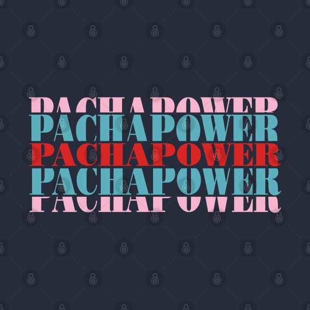 TeePublic: Pachapower