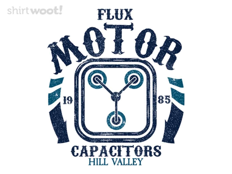 Woot!: Flux Motor