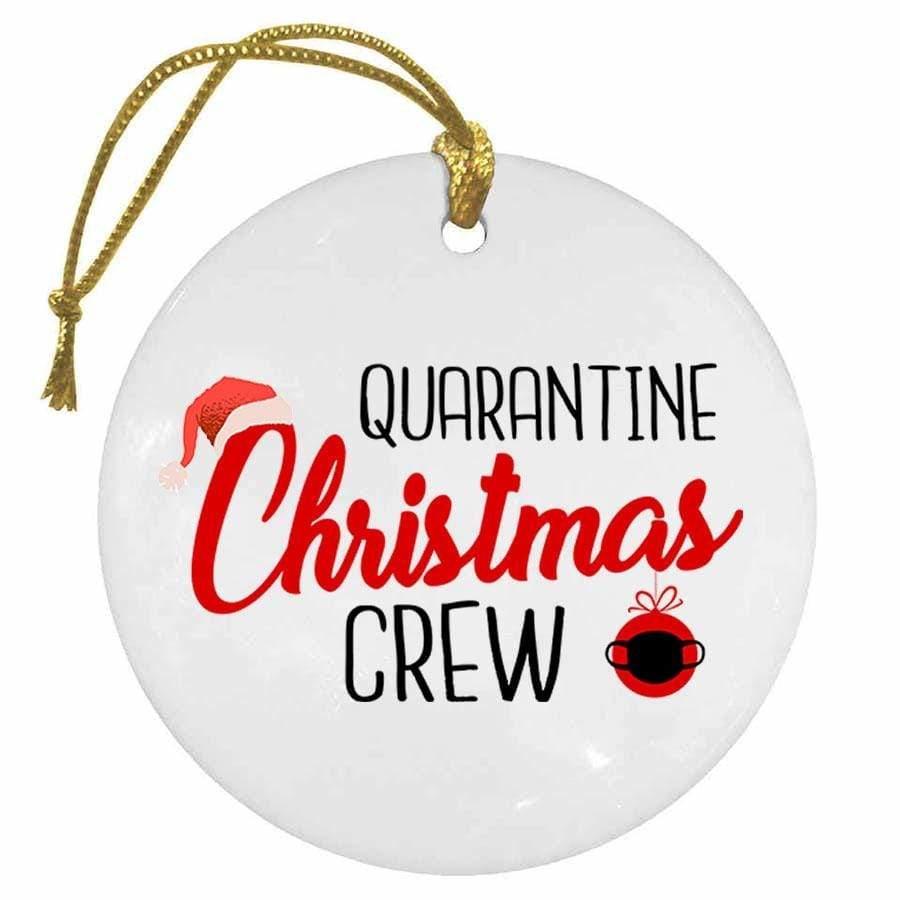BustedTees: Quarantine Christmas Crew Christmas Ornament