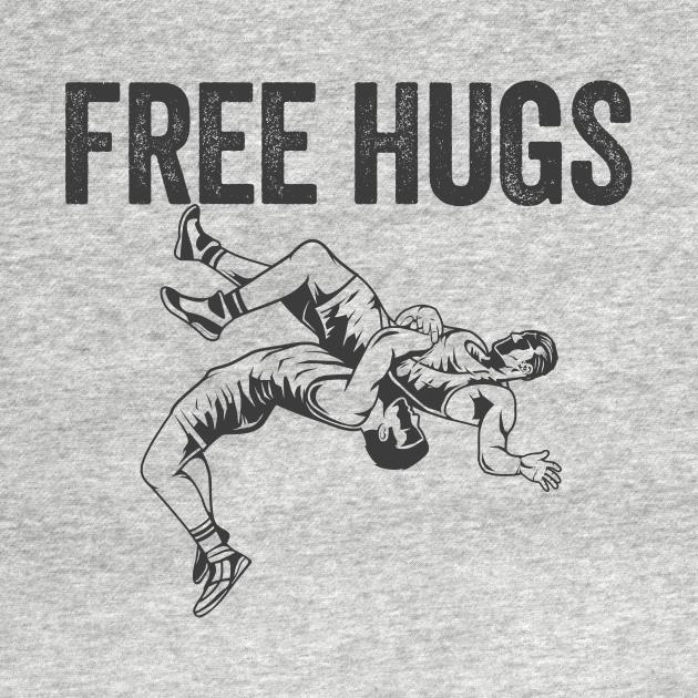 TeePublic: Wrestling Funny - Free Hugs