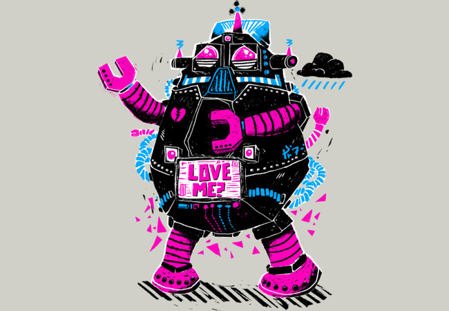 Design by Humans: Robot Needs Love, Too!