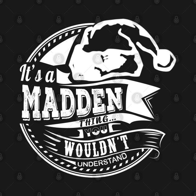 TeePublic: It's a Madden thing - Hat Xmas Personalized Name Gift