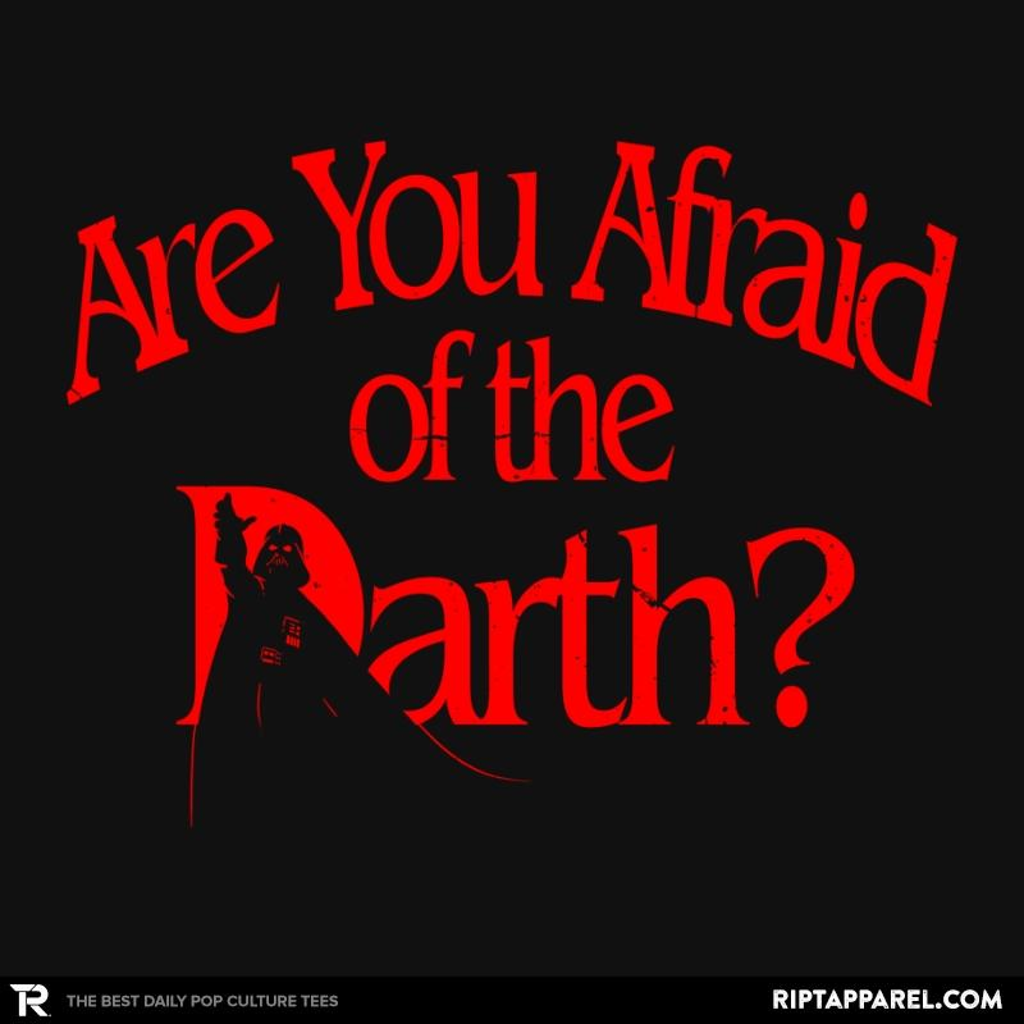 Ript: R U Afraid of the Darth?