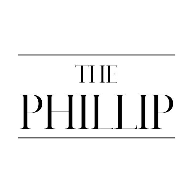 TeePublic: The Phillip ,Phillip Surname, Phillip