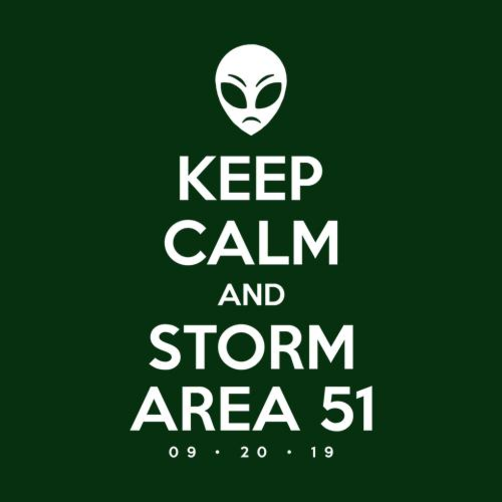 Five Finger Tees: Keep Calm And Storm Area 51 T-Shirt