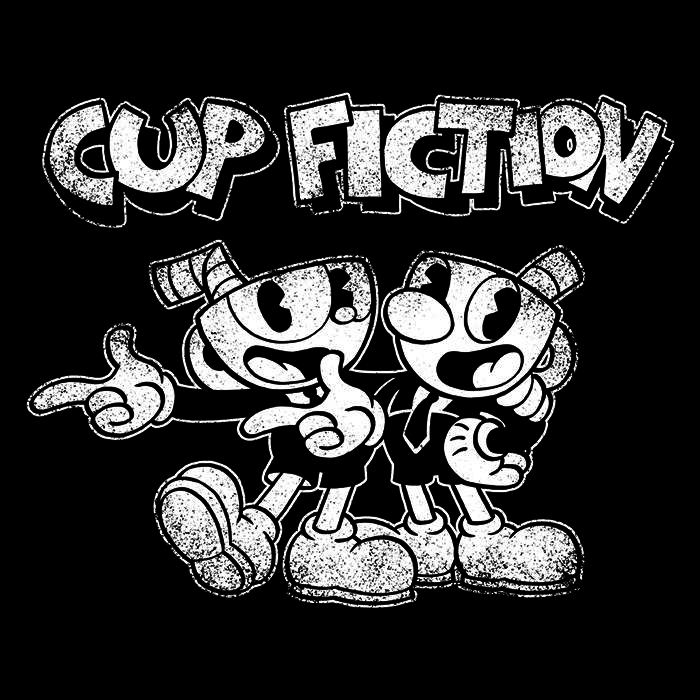 Once Upon a Tee: Cup Fiction