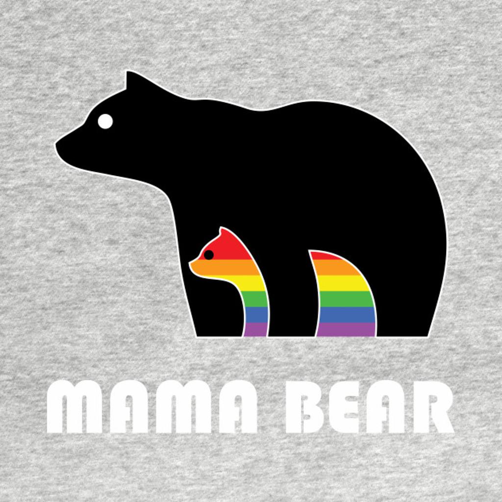 TeePublic: Mama Bear