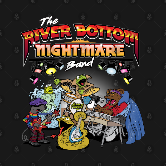 TeePublic: River Bottom Nightmare Band