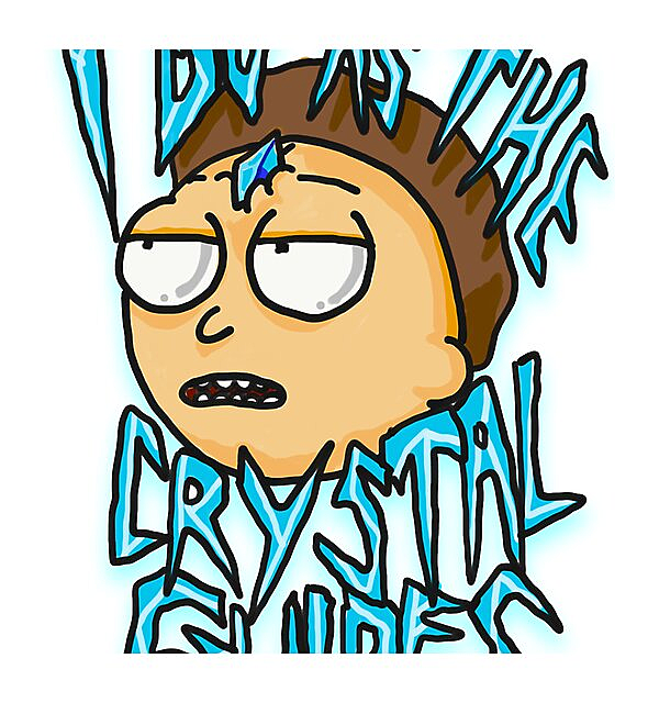 """RedBubble: Morty """"I Do As The Crystal Guides"""" quote from Rick and Morty™ Death Crystal"""