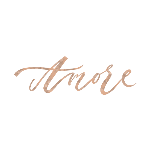 TeePublic: Amore - rose gold script