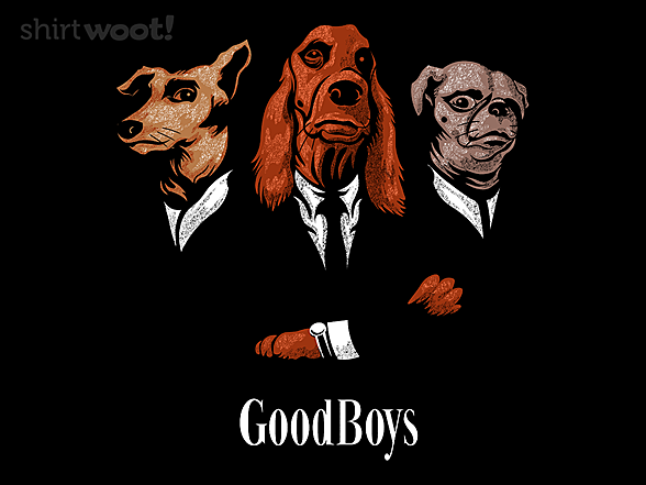 Woot!: GoodBoys
