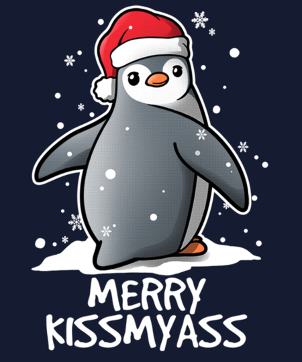 Qwertee: Penguin Merry kissmyass