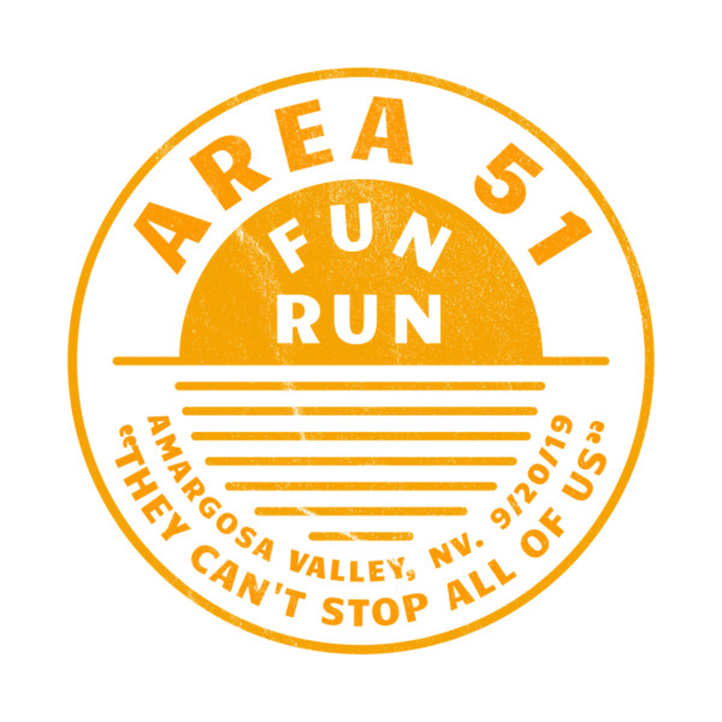 TeePublic: Area 51 fun run