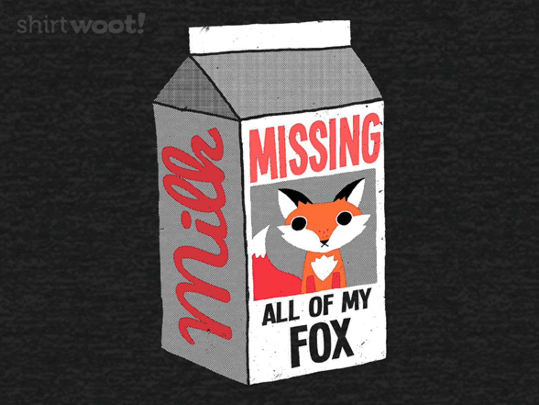 Woot!: Missing Fox