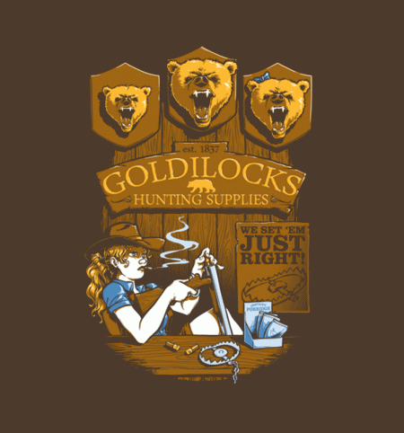 BustedTees: Goldilocks' Hunting Supplies