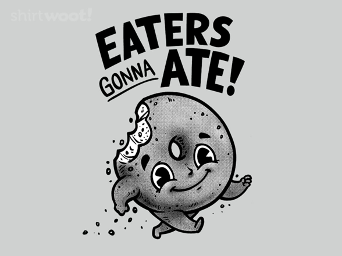 Woot!: Eaters Gonna Ate