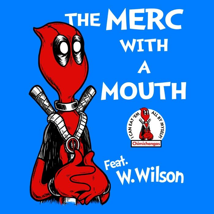 Once Upon a Tee: The Merc with a Mouth