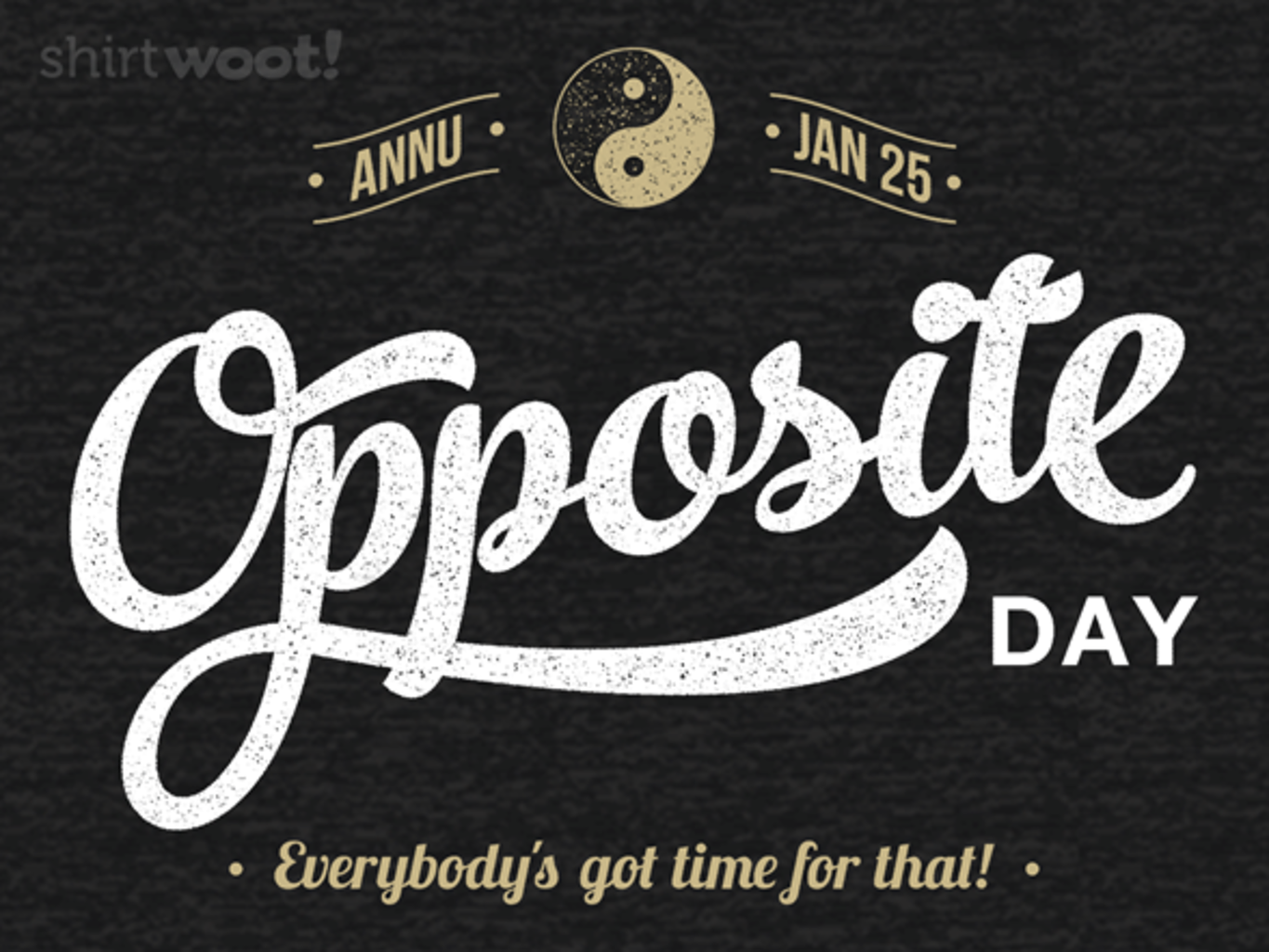 Woot!: Opposite Day