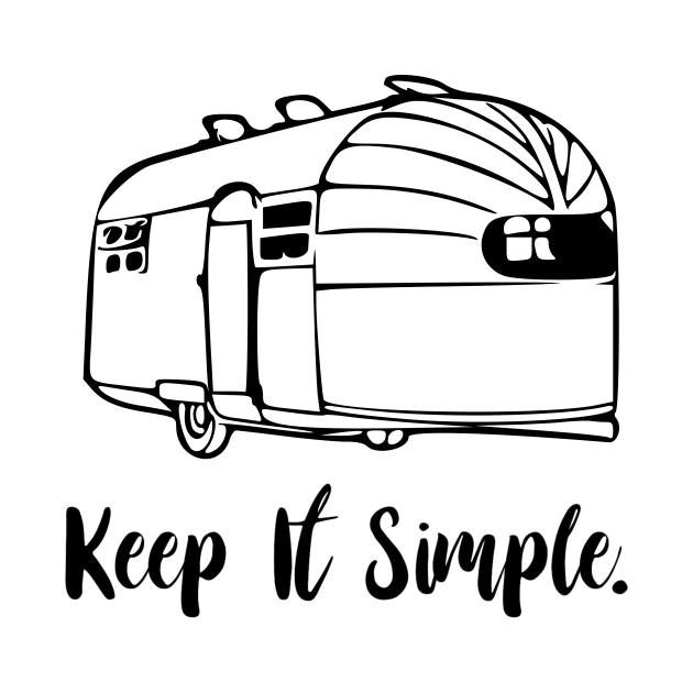TeePublic: Keep It Simple Airstream Camper