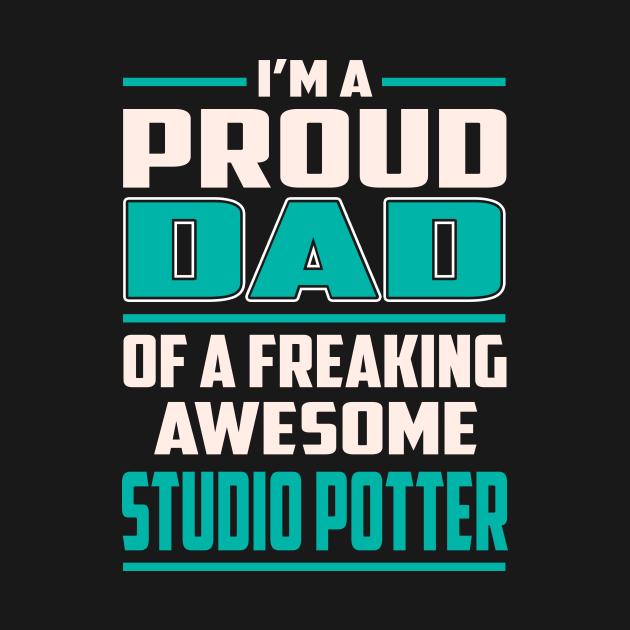 TeePublic: Proud DAD Studio Potter