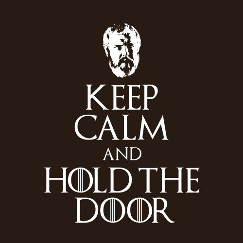Five Finger Tees: Keep Calm And Hold The Door T-Shirt