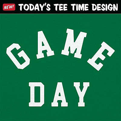 6 Dollar Shirts: Game Day