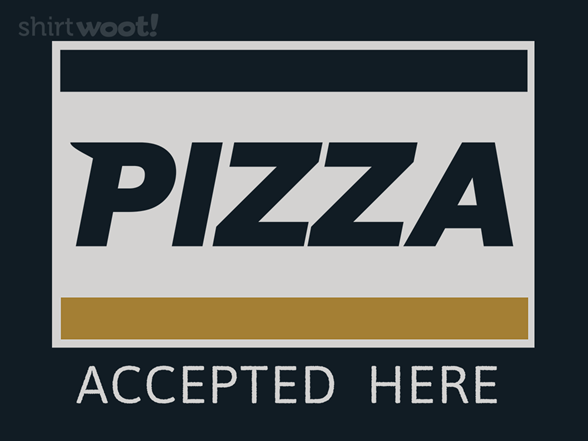 Woot!: Pizza: Everywhere You Want To Be - $15.00 + Free shipping