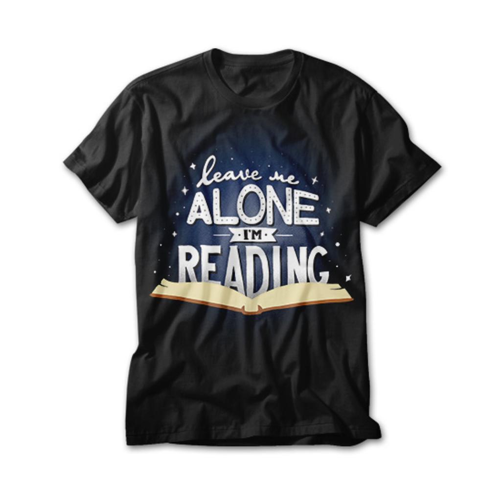 OtherTees: Leave me alone I'm reading