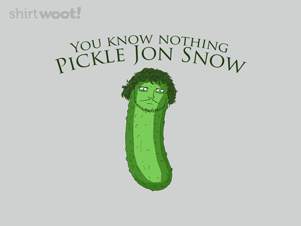 Woot!: Pickle Jon Snow