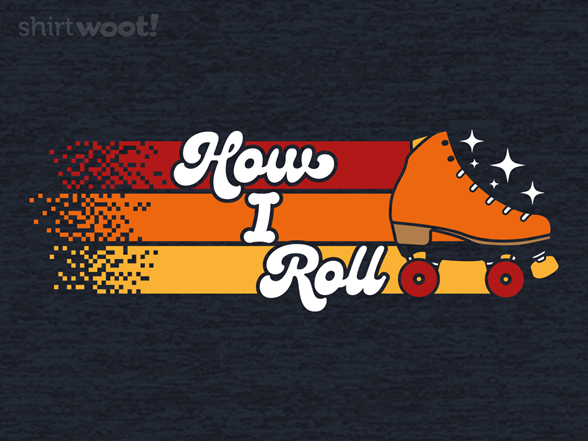 Woot!: Retro How I Roll