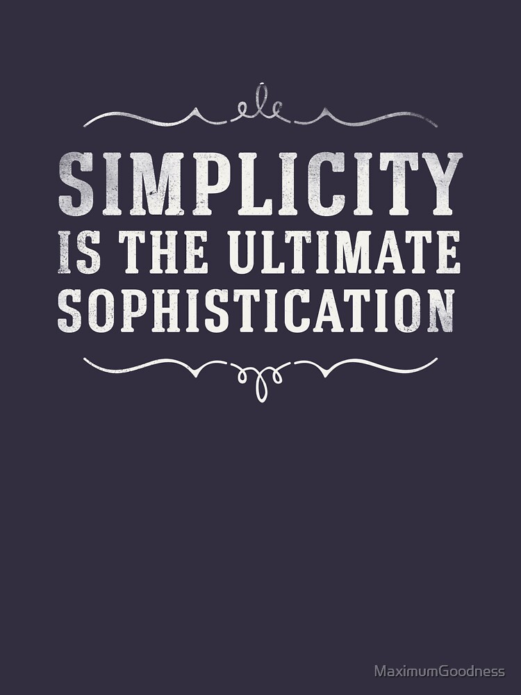 RedBubble: Simplicity Is The Ultimate Sophistication