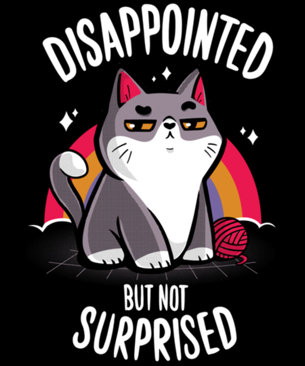 Qwertee: Disappointed but not surprised
