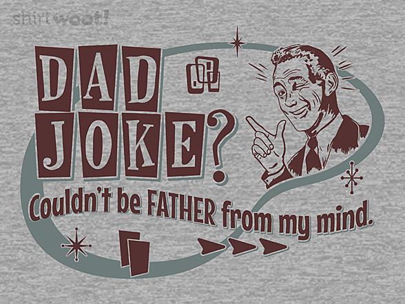 Woot!: Classic Dad Joke