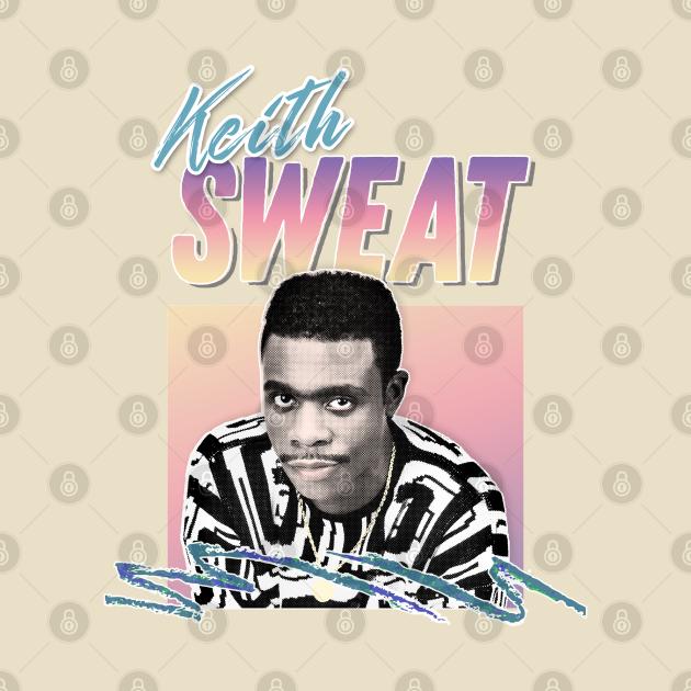 TeePublic: Keith Sweat /// 90s Style Aesthetic Design