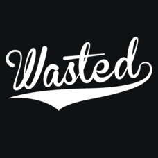 Textual Tees: Wasted