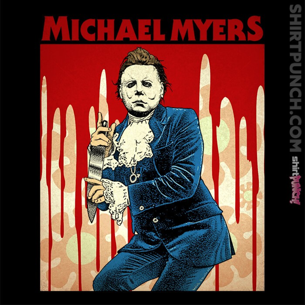 ShirtPunch: Michael Myers