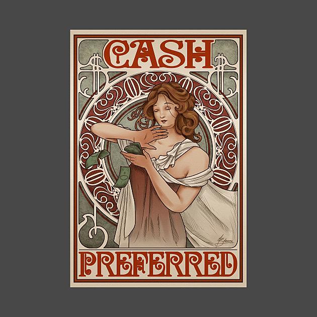 TeePublic: Cash Preferred.