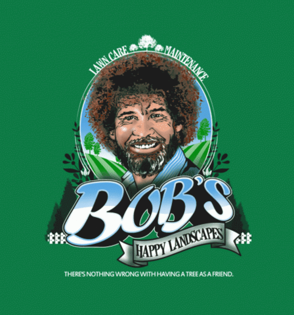 BustedTees: Happy Landscapes