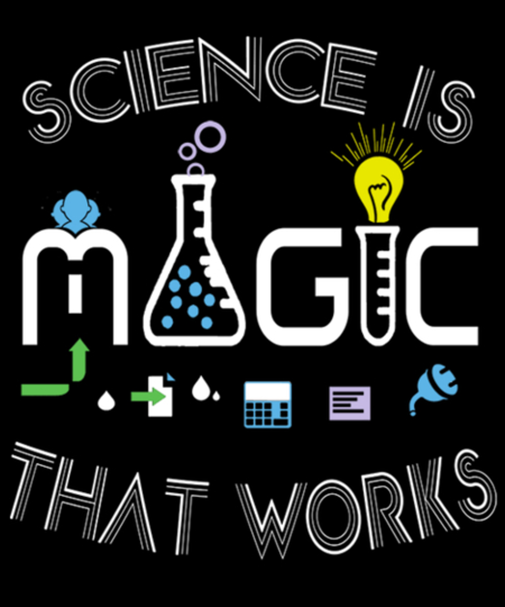 Qwertee: Science Is Magic That Works