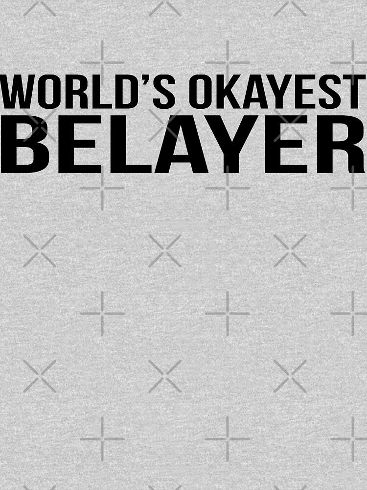 RedBubble: World's okayest Belayer