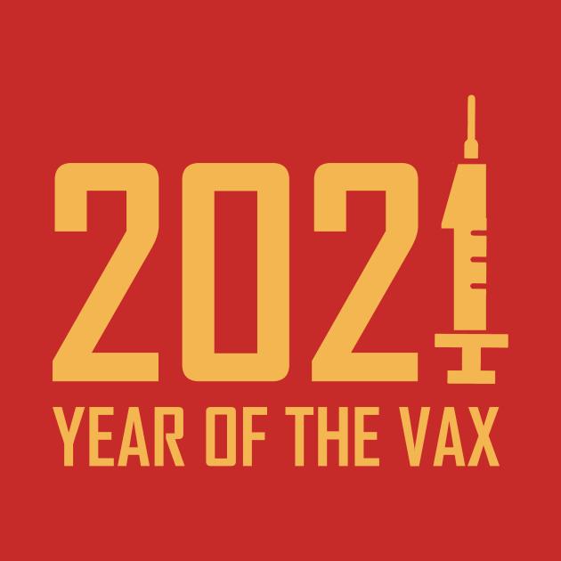 TeePublic: 2021 Year Of The Vax