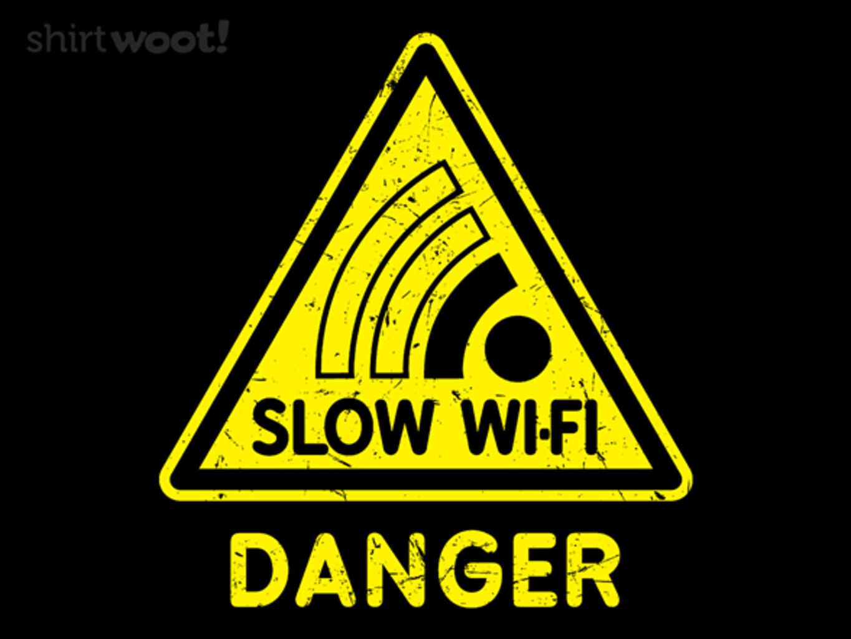 Woot!: Slow Wi-Fi