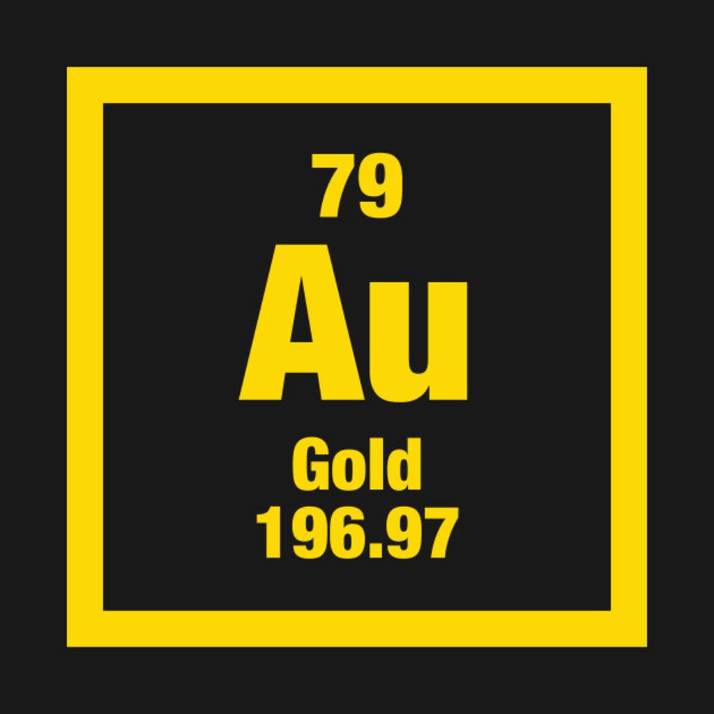 TeePublic: Au (Atomic Symbol)