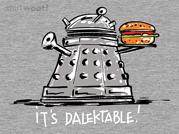 Woot!: It's Dalektable