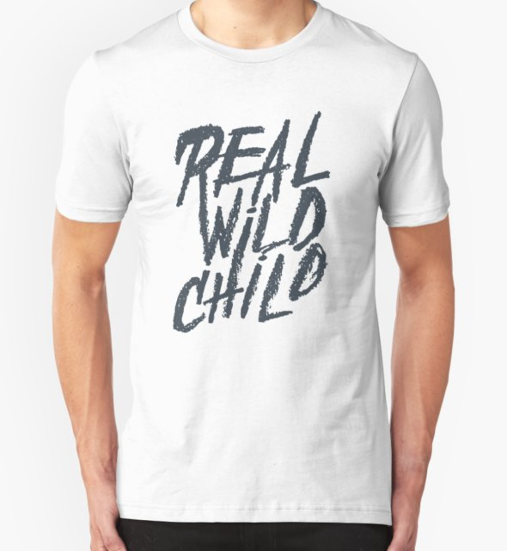 RedBubble: Real Wild Child