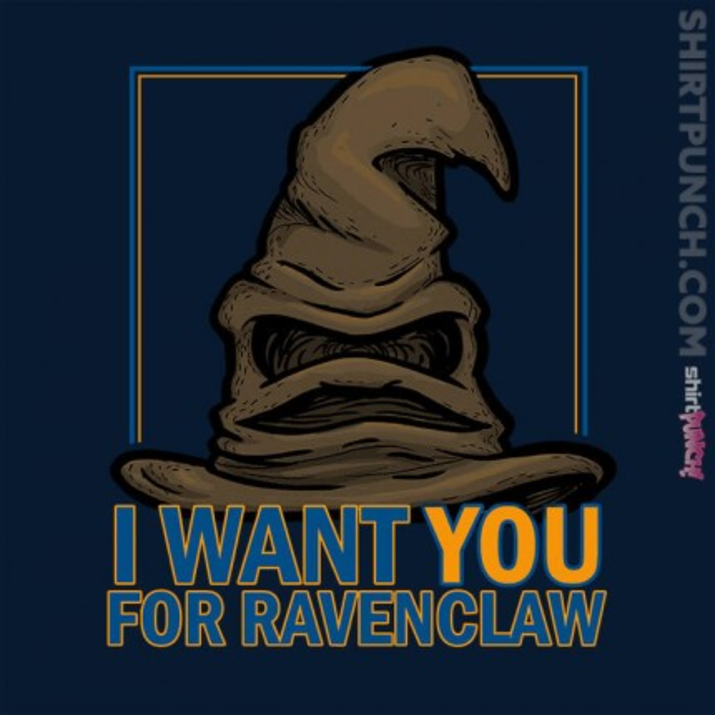 ShirtPunch: I Want You For Ravenclaw
