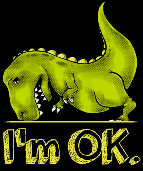 Qwertee: T-Rex is OK