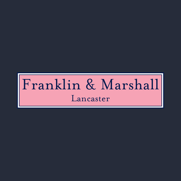 TeePublic: Franklin & Marshall