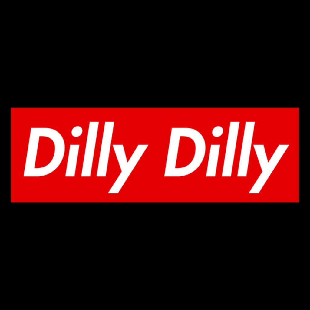 NeatoShop: Dilly-Dilly